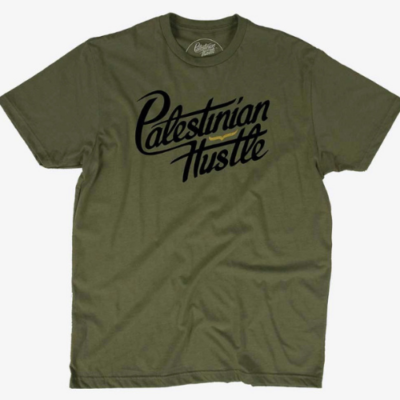 Army Green T-Shirt with Black Lettes | Palestinian Hustle | Clothing to Spread Love, Help Others & Always Hustle