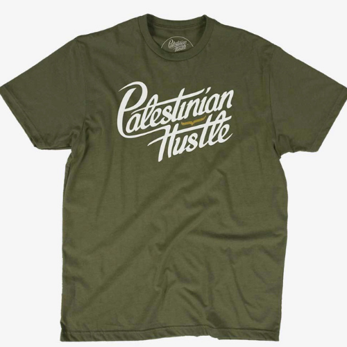 Army Green T-Shirt with White Letters | Palestinian Hustle | Clothing to Spread Love, Help Others & Always Hustle