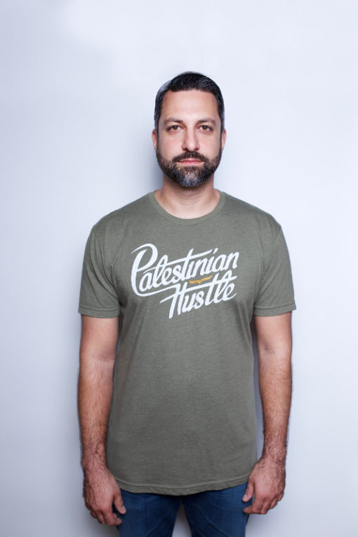 Palestinian T-Shirt - Military Green - Unisex Shirt - Palestinian Hustle - Clothing to Spread Love, Help Others & Always Hustle